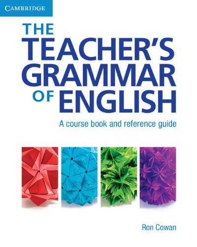The Teacher's Grammar of English with Answers: A Course...