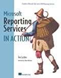 Microsoft Reporting Services in Action (In Action series)