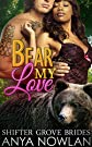 Bear My Love: BBW BWWM Paranormal S...