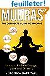 Mudras: The Complete Guide to Mudras...