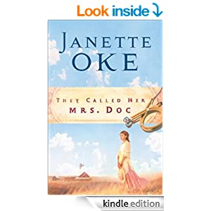 They Called Her Mrs. Doc. (Women of the West Book #5)