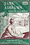 Jane Addams, world neighbor (Makers of America)