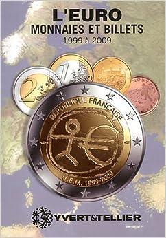 Euro 5 monnaies et billets 1999 2009 olivier fournier michel prieur livres - 200 euros en livres ...