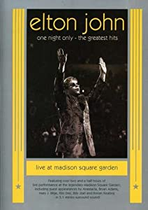 Elton John - One Night Only: The Greatest Hits Live at Madison Square Garden