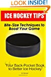 Ice Hockey Tips:  Bite-Size Technique...