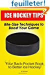 Ice Hockey Tips:  Bite-Size Technique...