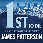 1st to Die: The Women's Murder Club, Book 1 (       UNABRIDGED) by James Patterson Narrated by Pat Star