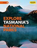 Explore Tasmania's National Parks (Explore Australia)