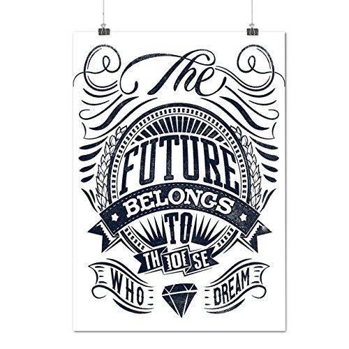 Futuro Per Sognare Stati Uniti d'America Di Opaco/Lucida Poster A2 (60cm x 42cm) | Wellcoda