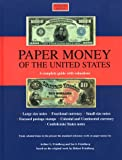 img - for Paper Money of the United States: A Complete Illustrated Guide With Valuations book / textbook / text book