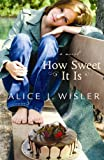 img - for How Sweet It Is book / textbook / text book
