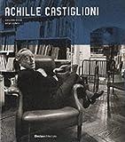 Achille Castiglioni Complete Works (Electa Architecture)