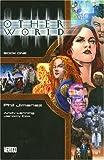 Otherworld: Book One (1401210112) by Jimenez, Phil