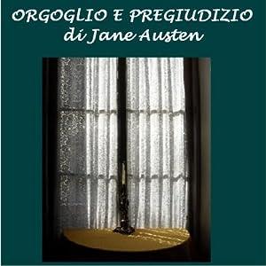Orgoglio e pregiudizio [Pride and Prejudice] | [Jane Austen]