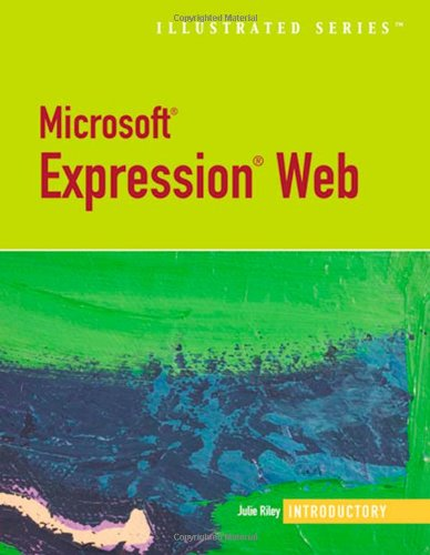 Microsoft® Expression Web-Illustrated Introductory