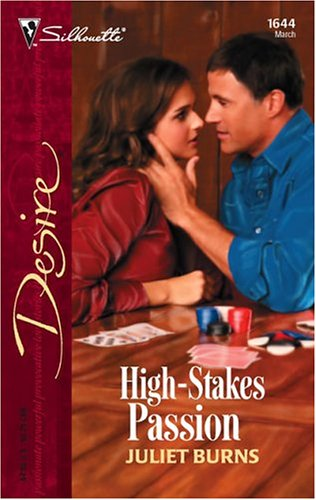 High-Stakes Passion (Desire), JULIET BURNS