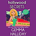 Hollywood Secrets: Hollywood Headlines Mystery, Book 2 Audiobook by Gemma Halliday Narrated by Cyndi Shope