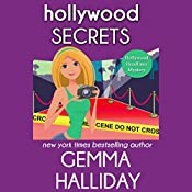 Hollywood Secrets: Hollywood Headlines Mystery, Book 2 | Gemma Halliday