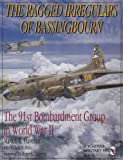 img - for The Ragged Irregulars: The 91st Bomb Group in World War II book / textbook / text book