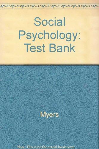 Social Psychology: Test Bank
