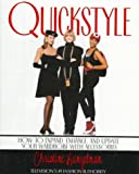 img - for Quickstyle:: How to Expand, Enhance, and Update Your Wardrobe with Accessories book / textbook / text book