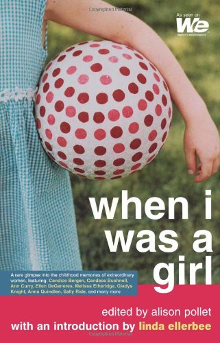 When I Was A Girl (We: Women'S Entertainment)