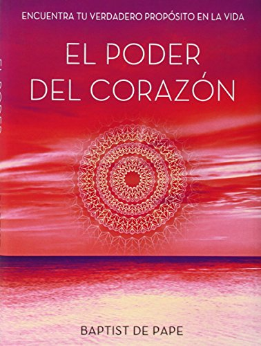 EL PODER DEL CORAZON