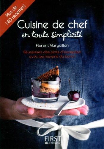 Petit livre de - Cuisine de chef en toute simplicité