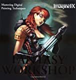 Fantasy Art Workshop: Mastering Digital Painting Techniques ImagineFX