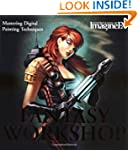 Fantasy Workshop: Mastering Digital P...