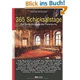 365 Schicksalstage: Der Gedächtnis-Kalender Österreichs