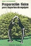 img - for Preparacion Fisica Para Deportes de Equipos (Spanish Edition) book / textbook / text book