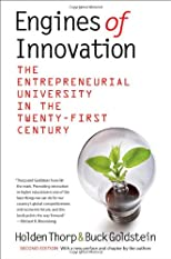 Engines of Innovation: The Entrepreneurial University in the Twenty-First Century, Second Edition