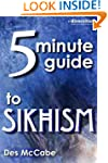 The 5 Minute Guide to Sikhism (Divers...