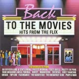 Various Artists Back to the Movies - Hits From the Flix