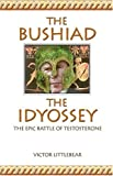 img - for The Bushiad and The Idyossey book / textbook / text book