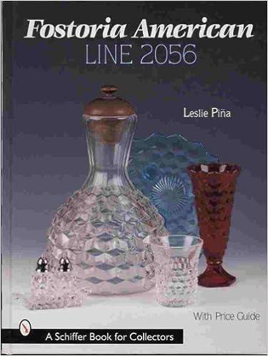 Fostoria American Line 2056 (A Schiffer Book for Collectors)