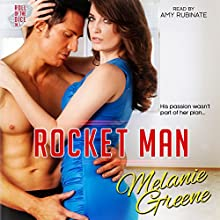 Rocket Man: Roll of the Dice, Book 1 (       UNABRIDGED) by Melanie Greene Narrated by Amy Rubinate