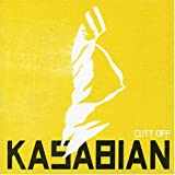 Kasabian Cutt Off CD1