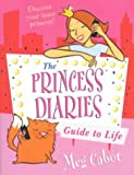 Meg Cabot The Princess Diaries Guide to Life