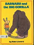 img - for Barnaby and the Big Gorilla book / textbook / text book