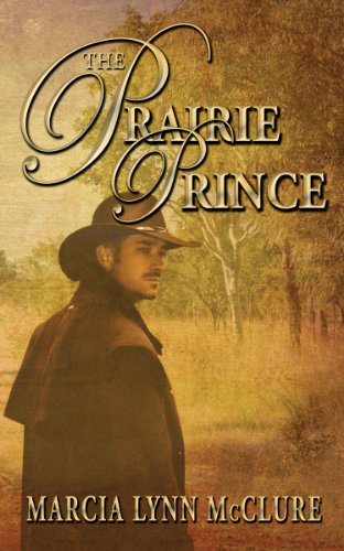 The Prairie Prince by Marcia Lynn McClure