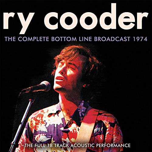 Ry Cooder - Complete Bottom Line Broadcast 1974 (Canada - Import)