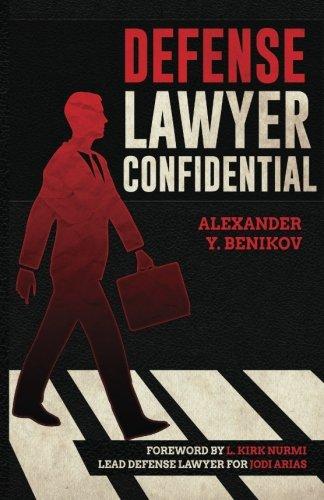 Defense Lawyer Confidential