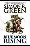 Blue Moon Rising (Darkwood) (0451460553) by Green, Simon R.