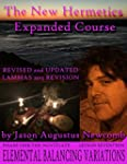 New Hermetics Expanded Course, Phase...