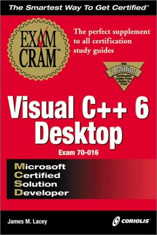 MCSD Visual C++ Desktop Exam Cram
