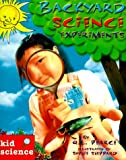 Backyard Science Experiments (Kid Science) (0737302836) by Pearce, Q. L.