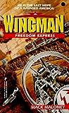 Wingman 07 Freedom Express