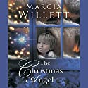 The Christmas Angel Audiobook by Marcia Willett Narrated by Phyllida Nash